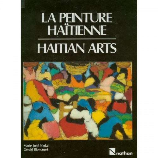 La Peinture Haitienne/Haitian Arts